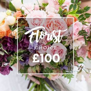 FLORIST CHOICE £100